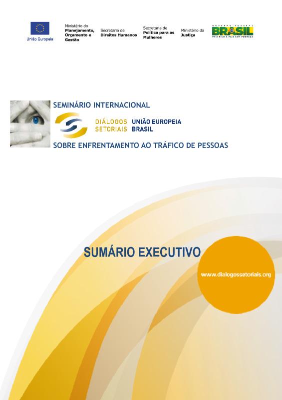 thumbnail of sumario-executivo_dialogos-setorias-ue-brasil-sobre-enfrentamento-ao-trafico-de-pessoas